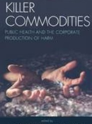 Killer Commodities