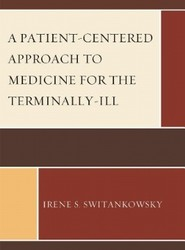 A Patient-centered Approach to Medicine for the Terminally-ill