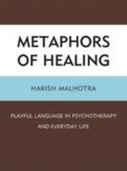 Metaphors of Healing