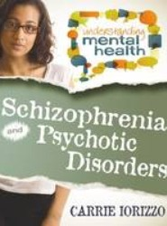 Schizophrenia & Psychotic Disorders