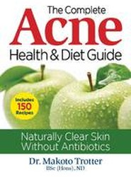 The Complete Acne Health & Diet Guide