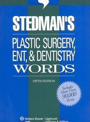 Stedman's Plastic Surgery, ENT & Dentistry Words