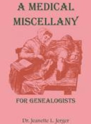A Medical Miscellany for Genealogists