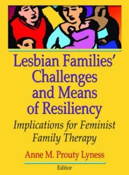 Lesbians Families Challenges and Means of Resiliency