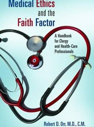 Medical Ethics and the Faith Factor
