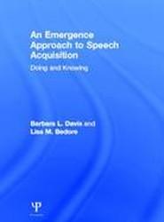 An Emergence Approach to Speech Acquisition