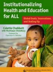 Institutionalizing Health and Education for All