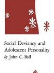 Social Deviancy and Adolescent Personality