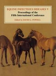 Equine Infectious Diseases: Volume 5