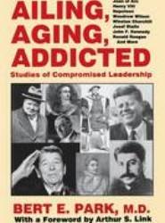 Ailing, Aging, Addicted
