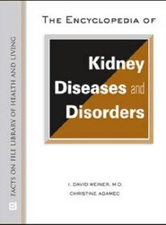 The Encyclopedia of Kidney Diseases