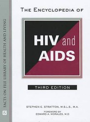 The Encyclopedia of HIV and AIDS