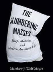The Slumbering Masses