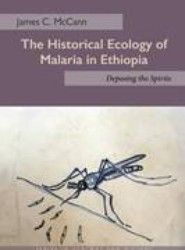 The Historical Ecology of Malaria in Ethiopia