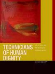 Technicians of Human Dignity