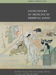 Confluences of Medicine in Medieval Japan