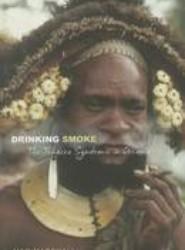 Drinking Smoke