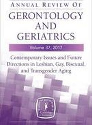 Annual Review of Gerontology and Geriatrics 2017: Volume 37