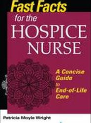 Fast Facts for the Hospice Care Nurse