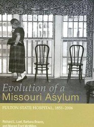Evolution of a Missouri Asylum