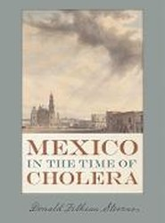 Mexico in the Time of Cholera
