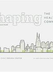 Shaping the Healthy Community