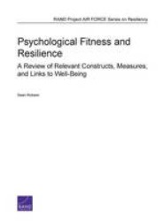 Psychological Fitness and Resilience