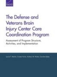 The Defense and Veterans Brain Injury Center Care Coordination Program