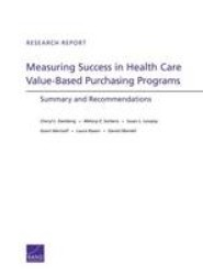 Measuring Success in Health Care Value-Based Purchasing Programs