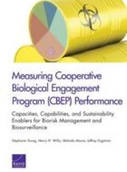 Measuring Cooperative Biological Engagement Program (Cbep) Performanc