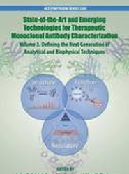 State-Of-The-Art and Emerging Technologies for Therapeutic Monoclonal Antibody Characterization Volume 3.