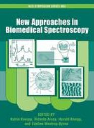 New Approaches in Biomedical Spectroscopy