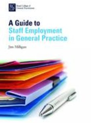 A Guide to Staff Employment in General Practice