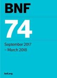 BNF 74 (British National Formulary) September 2017-March 2018