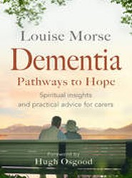 Dementia: Pathways to Hope