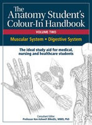 Anatomy Student's Colour-in Handbooks: Volume 2