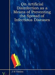 On Artificial Disinfection As A Means Of Preventing The Spread Of Infectious Diseases