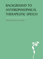 The Background to Anthroposophical Therapeutic Speech