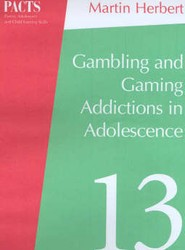 Gambling and Gaming Addictions in Adolescence