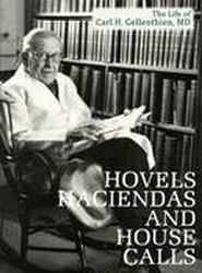 Hovels, Haciendas, and House Calls
