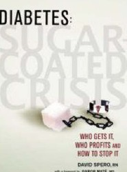 Diabetes, Sugar Coated Crisis