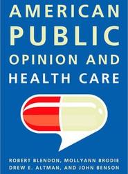 American Public Opinion and Health Care