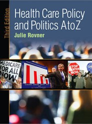 Health Care Policy and Politics A to Z