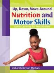 Nutrition and Motor Skills