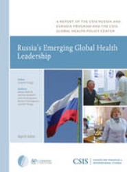 Russia's Emerging Global Health Leadership