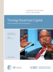 Turning Dread into Capital