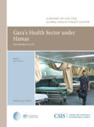 Gaza's Health Sector Under Hamas