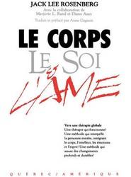 Le Corps Le Soi & L'ame
