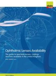 Ophthalmic Lenses Availability: The Guide to Spectacle Lenses, Coatings and Tints Available in the United Kingdom 2015