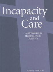 Incapacity and Care